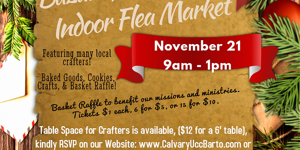 Annual Holiday Bazaar, Bake Sale, Basket Raffle & Indoor Flea Market