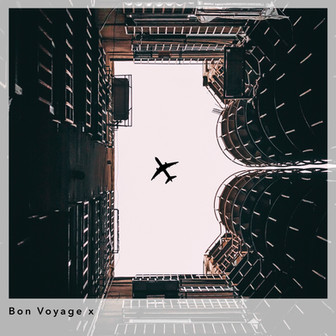 Bon Voyage x Playlist