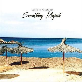daniele mastracci something magical Cover copertina album