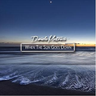 Daniele Mastracci When the sun goes down copertina album