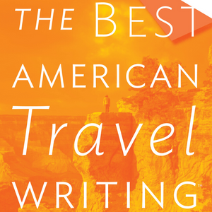 Travel Writing Book: The best American Travel Writing 2019 by Alexandra Fuller