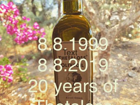 20 Jahre Thetaloss Olivenöl !!!!