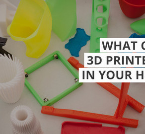 What Can A 3D Printer Do in Your Home?