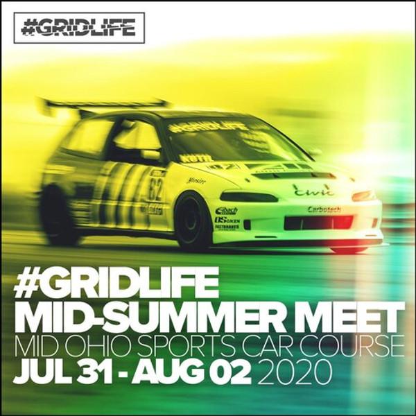 #GRIDLIFE - MID SUMMER MEET
