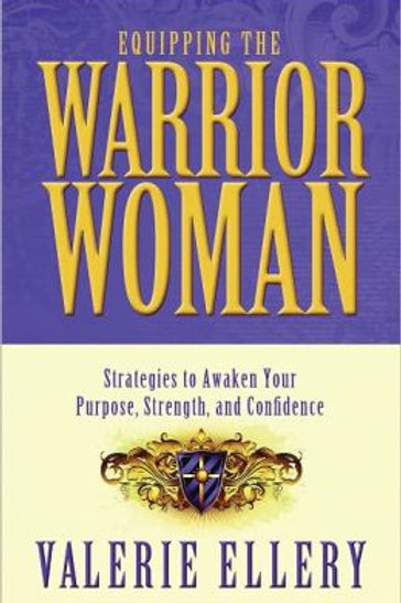 """Equipping the Warrior Woman """"Study Guide"""""""
