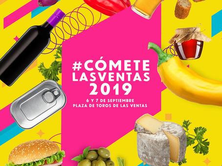 VUELVE #CÓMETE LAS VENTAS 2019
