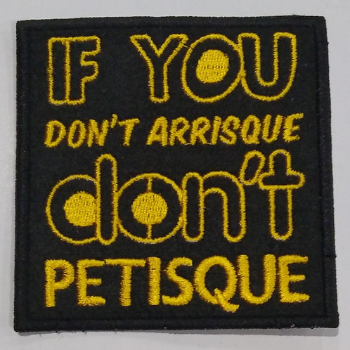If you don't arrinque don't petisque