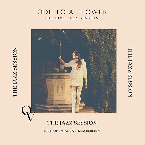 ODE TO A FLOWER JAZZ LIVE SESSION COVER.jpg
