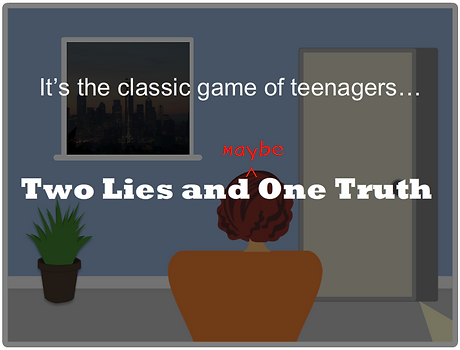 Two Lies and a Truth.PNG