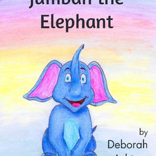 Jumbah the Elephant by Deborah Ashtree