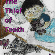 The Thief of Teeth  by Ali Holborn