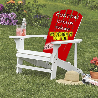 Custom Adirondack Chair Wrap - We Design It For You