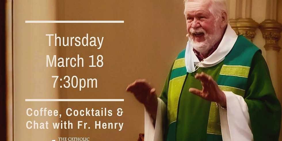 Coffee, Cocktails and Chat with Fr. Henry