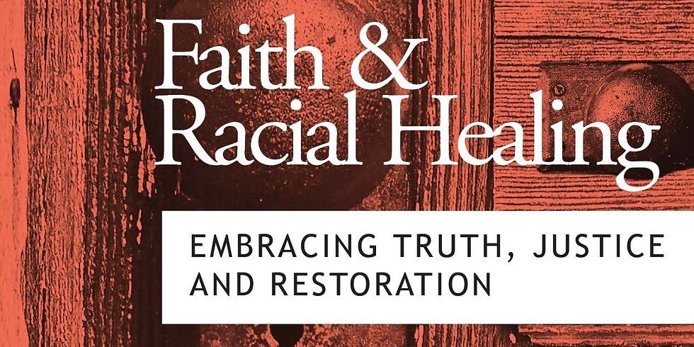 Faith & Racial Healing 1.0 - Registration Open