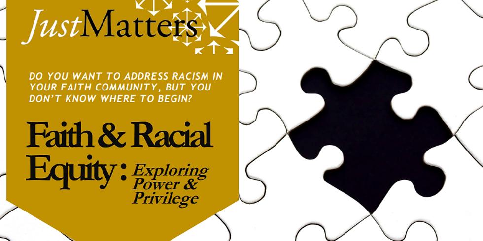 Faith & Racial Equity 1.0 - Full Session