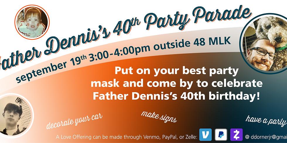 Fr. Dennis Drive-Thru 40th Celebration