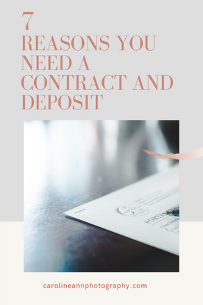 7 Reasons You Need a Contract and Deposit