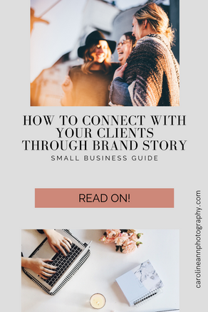 How To Connect with Your Clients Through Brand Story