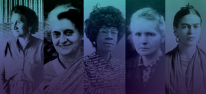 A set of photographs showing prominent women. Included are Maori elder Dame Whina Cooper, Indian politician Indira Gandhi, American politician Shirley Chisholm, scientist Marie Curie and artist Frida Ka