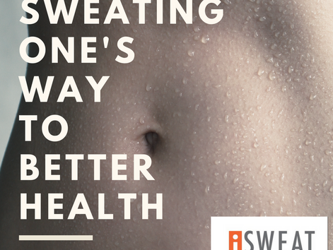 Sweating One's Way to Better Health