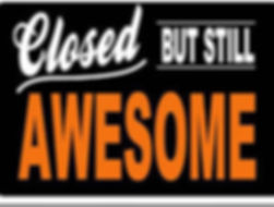 closed but still awesome 1.jpg