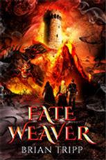 Fate Weaver 1 Brian Tripp Paperback cove