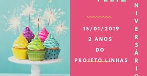 VIVA!!! 2 ANOS DE PROJETO LINHAS!!