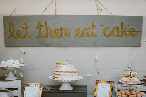 Let Them Eat Cake sign