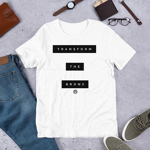 Transform the Bronx Unisex T-Shirt
