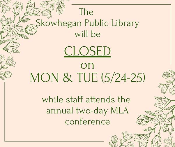 Skowhegan free public library is closed