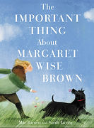 The Important Thing About Margaret Wise