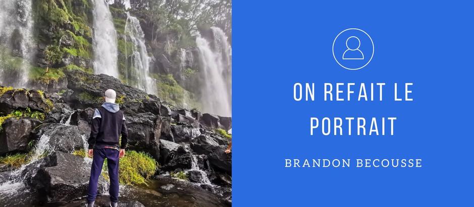 On refait le portrait: Brandon Becousse