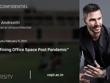 """Re-Defining Office Space Post-Pandemic @CEPT University"""""""