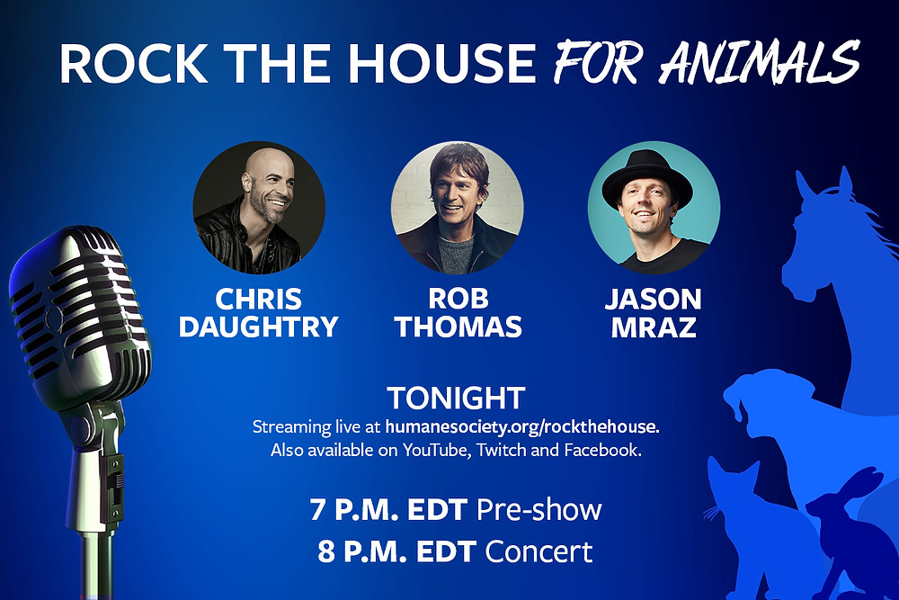 Rob Thomas, Chris Daughtry and Jason Mraz will 'Rock the House for Animals' in livestream concert tonight