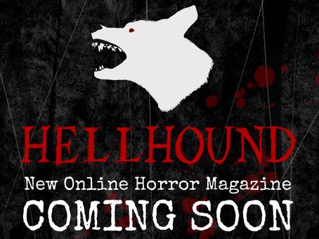 Hellhound Magazine - Coming Soon!