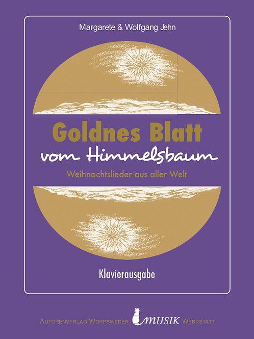 Goldnes Blatt vom Himmelsbaum (Klavierausgabe)