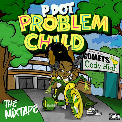 Problem Child - The Mixtape.jpg