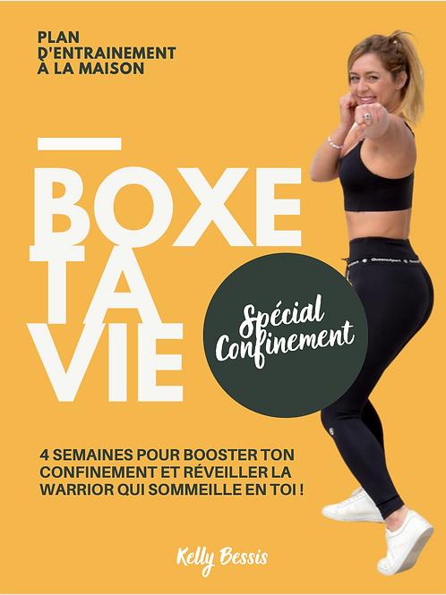 BOXE TA VIE SPÉCIAL CONFINEMENT