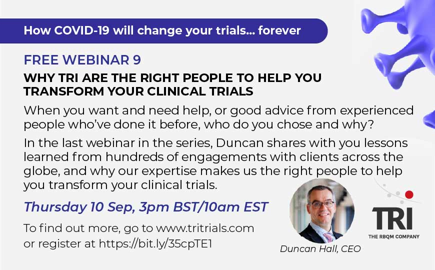 Free  Webinar - Why TRI are the right people to help you transform your clinical trials