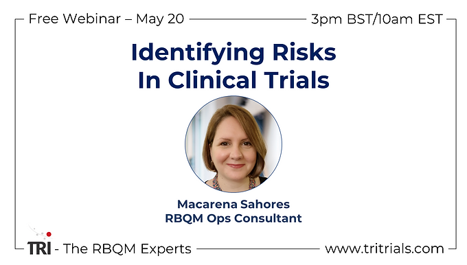 Identifying Risks in Clinical Trials