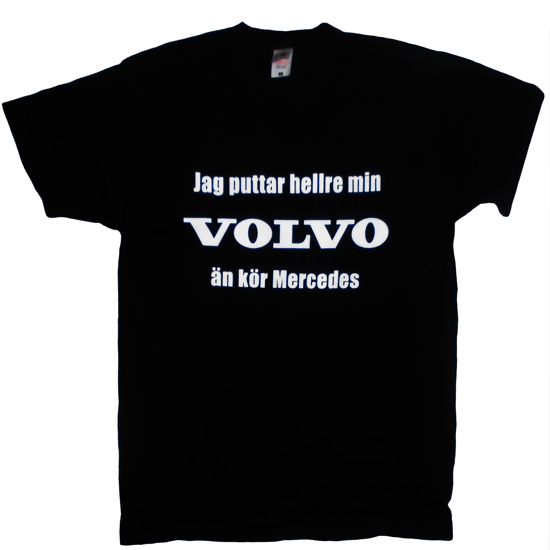 T-Shirt Jag Puttar Hellre Min Volvo