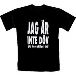 T-Shirt_Jag_Är_Inte_Döv-Jag_Bara_Skiter_I_Dig