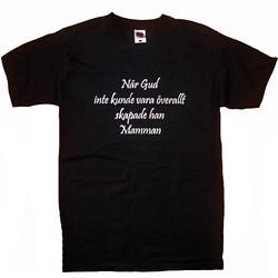 T-Shirt_När_Gud_Inte_Kunde_Vara_Överallt