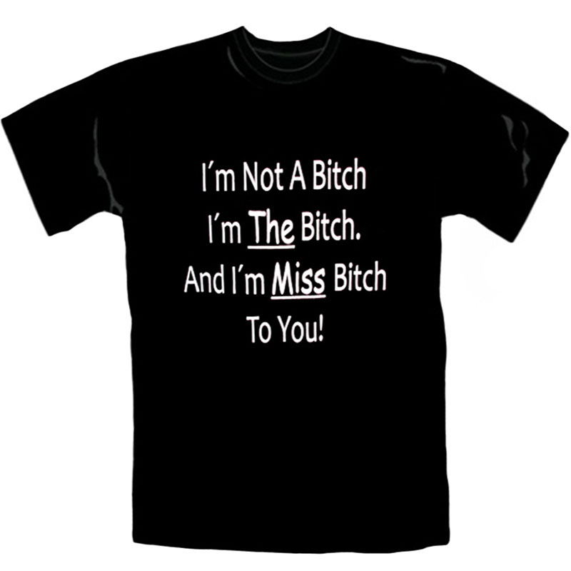 T-Shirt_Dam_I´m_Not_A_Bitch