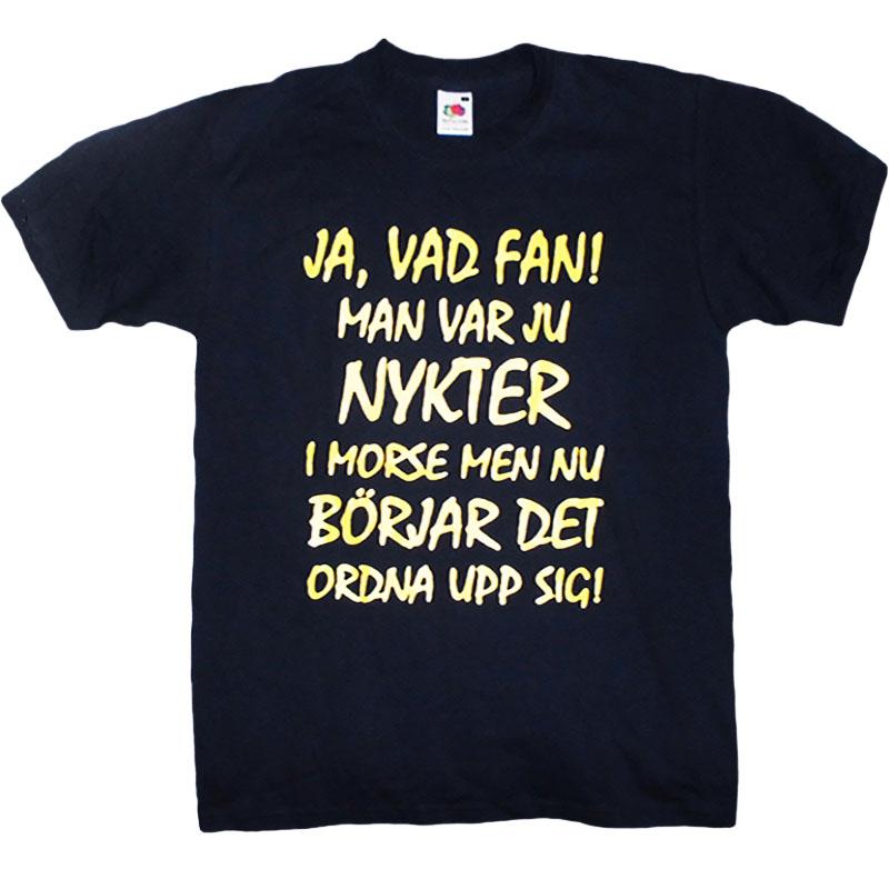 T-Shirt Ja Vad Fan Man Var Ju Nykter I Morse