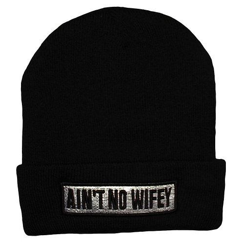 Ain´t No Wifey
