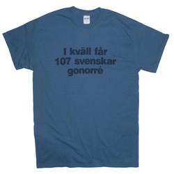 T-Shirt I Kväll Får 107