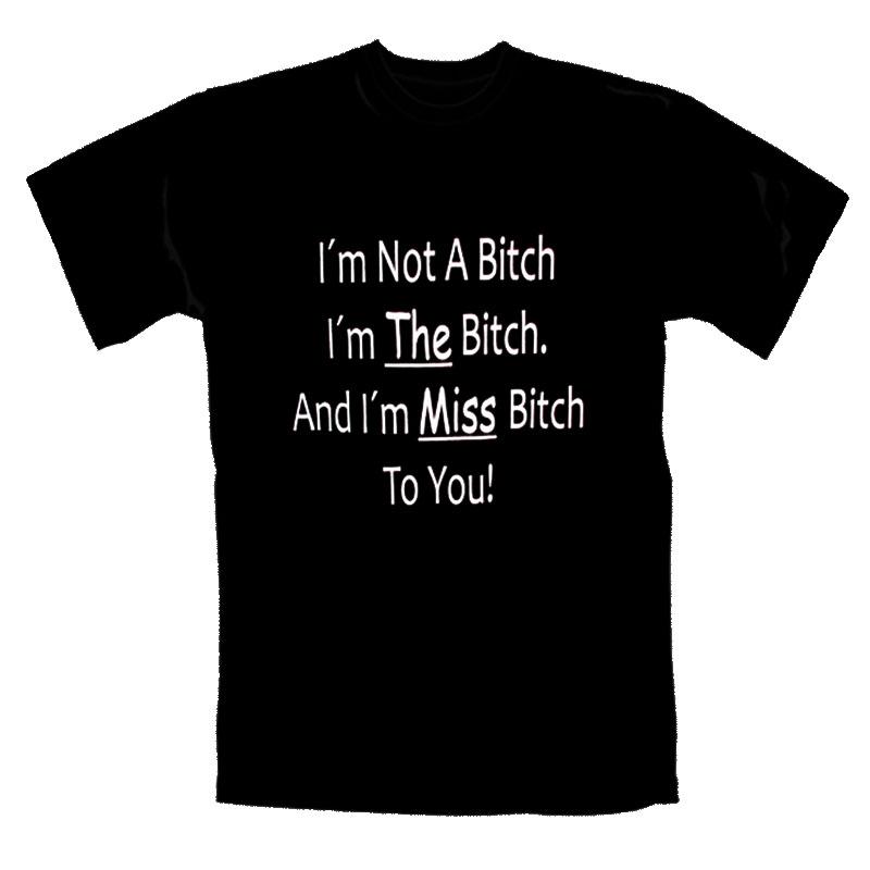 Tjej_T-Shirt_I´m_Not_A_Bitch_