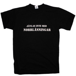 T-Shirt_Jävlas_Inte_Med_Norrlänningar