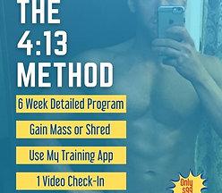 The 4:13 Method